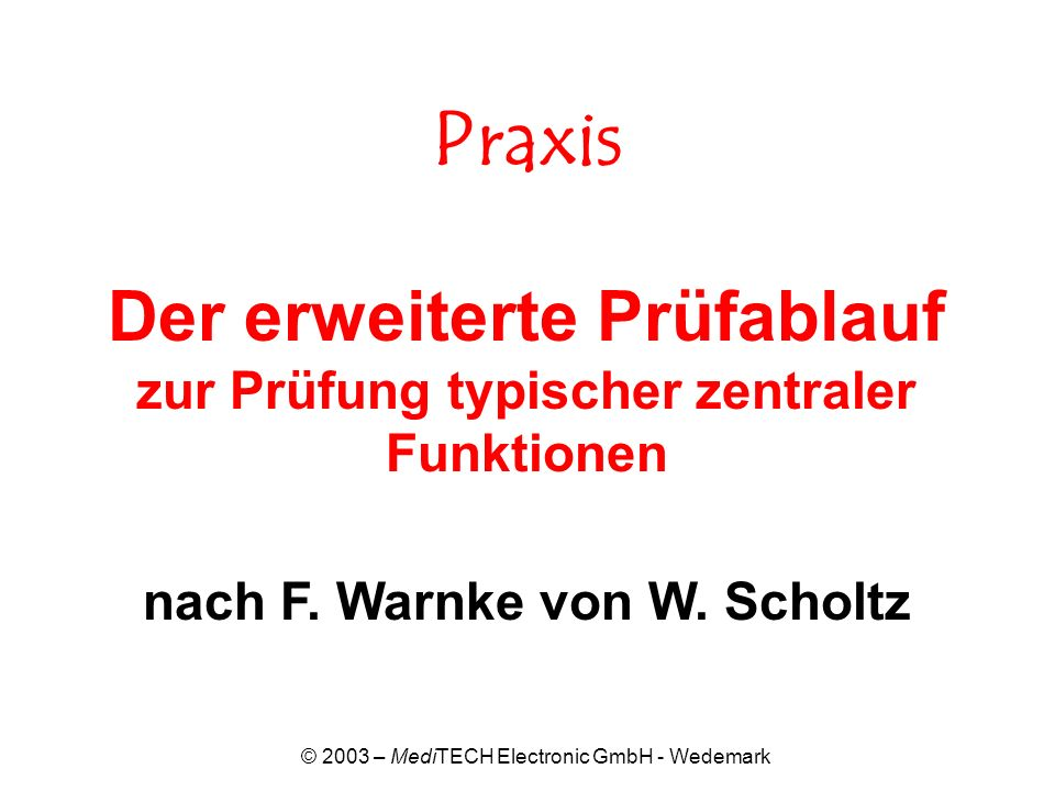 © 2003 – MediTECH Electronic GmbH - Wedemark Einbeinstand rechts u.