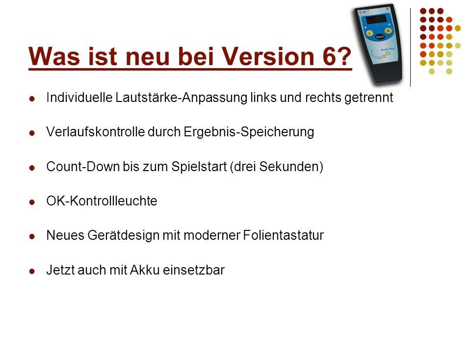 Verfügbare Geräteausführungen Brain-Boy ® Universal standard (Art.-Nr.