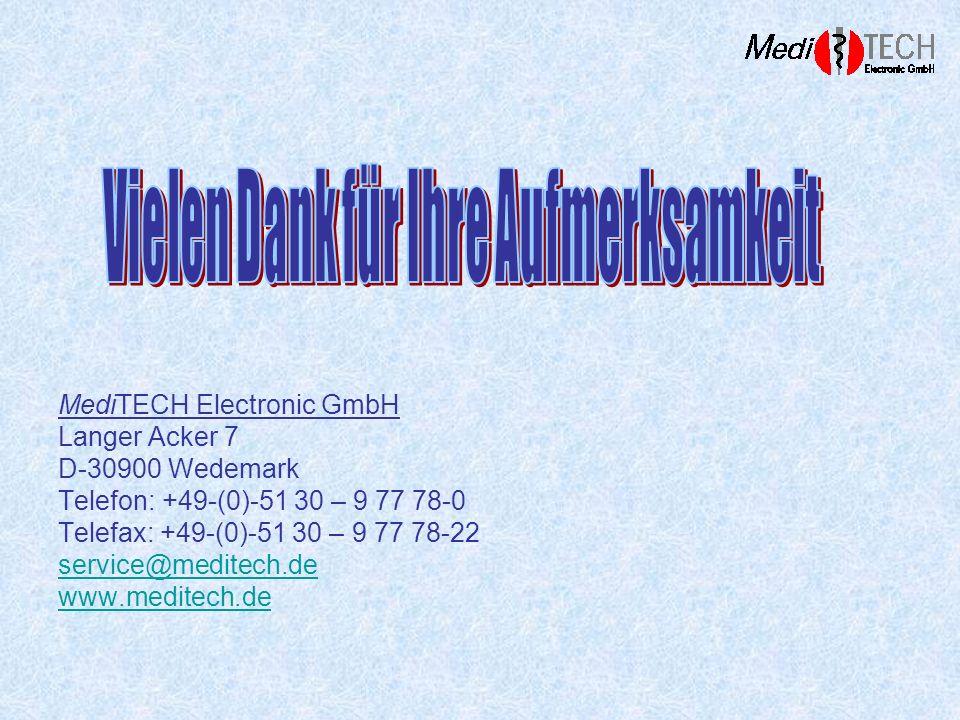 MediTECH Electronic GmbH Langer Acker 7 D-30900 Wedemark Telefon: +49-(0)-51 30 – 9 77 78-0 Telefax: +49-(0)-51 30 – 9 77 78-22 service@meditech.de ww