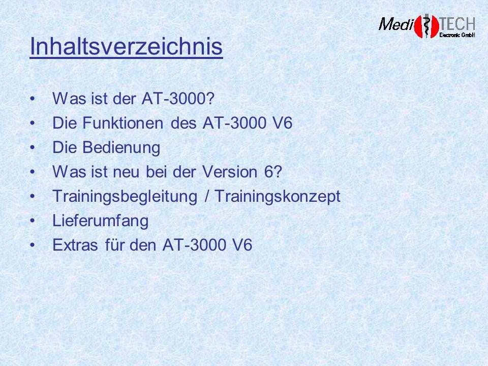 Inhaltsverzeichnis Was ist der AT-3000? Die Funktionen des AT-3000 V6 Die Bedienung Was ist neu bei der Version 6? Trainingsbegleitung / Trainingskonz