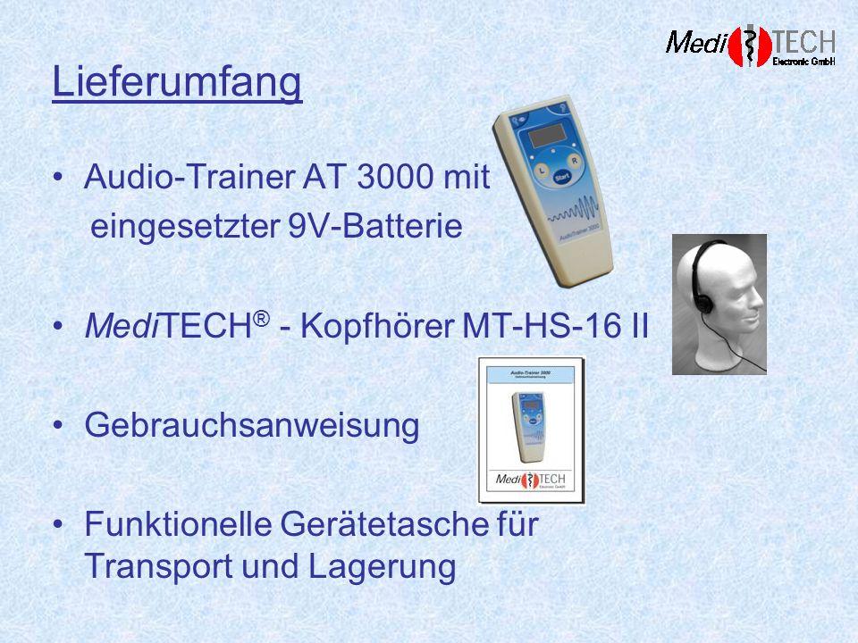 Lieferumfang Audio-Trainer AT 3000 mit eingesetzter 9V-Batterie MediTECH ® - Kopfhörer MT-HS-16 II Gebrauchsanweisung Funktionelle Gerätetasche für Tr