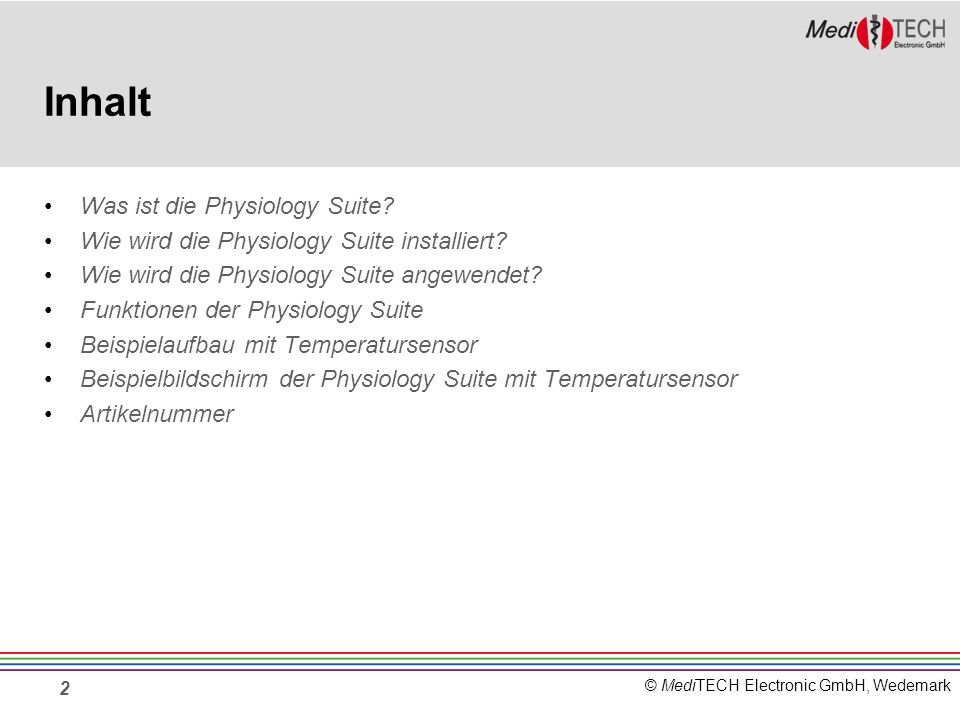 © MediTECH Electronic GmbH, Wedemark Was ist die Physiology Suite.