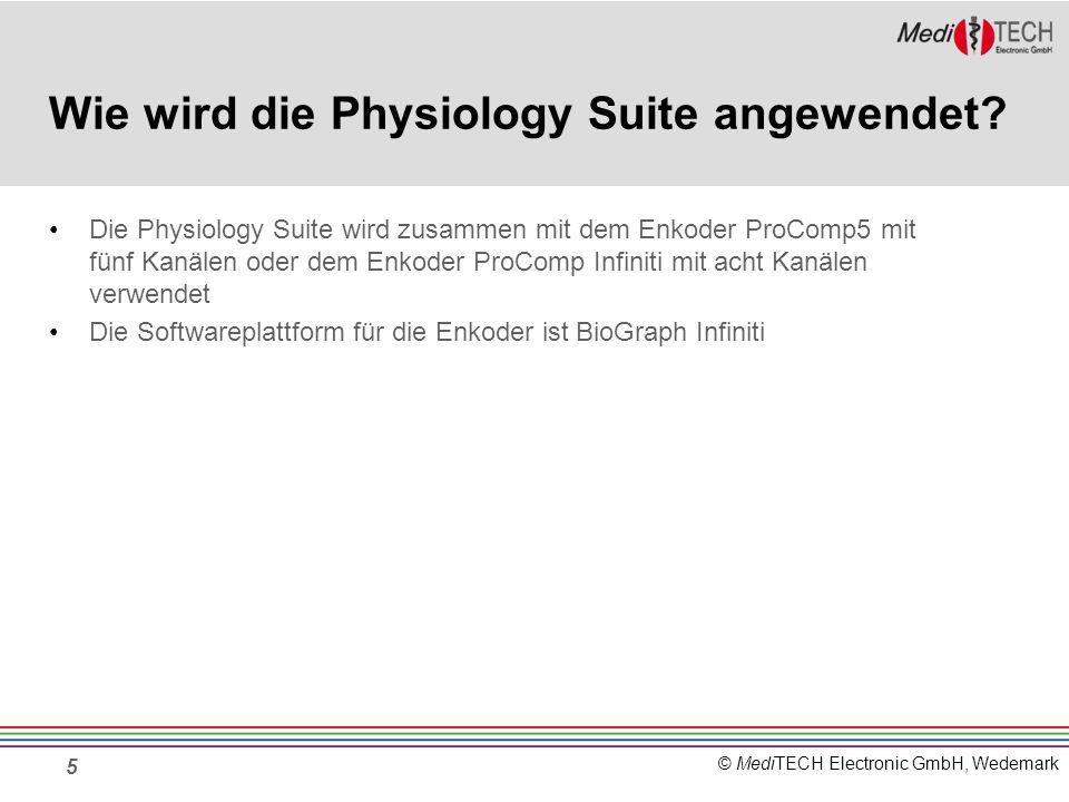© MediTECH Electronic GmbH, Wedemark Wie wird die Physiology Suite angewendet? 5 Die Physiology Suite wird zusammen mit dem Enkoder ProComp5 mit fünf