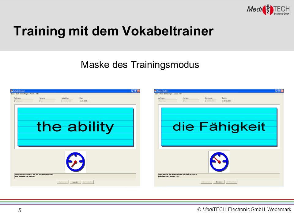 © MediTECH Electronic GmbH, Wedemark 5 Training mit dem Vokabeltrainer Maske des Trainingsmodus