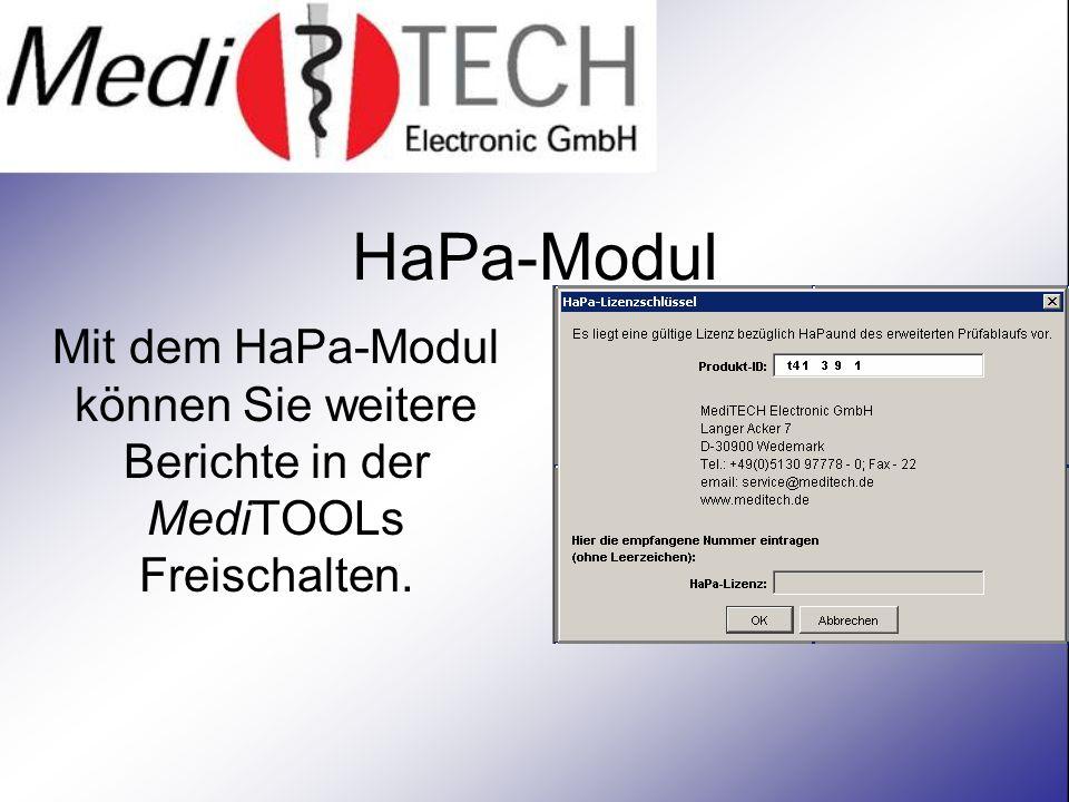 HaPa-Modul Mit dem HaPa-Modul können Sie weitere Berichte in der MediTOOLs Freischalten.