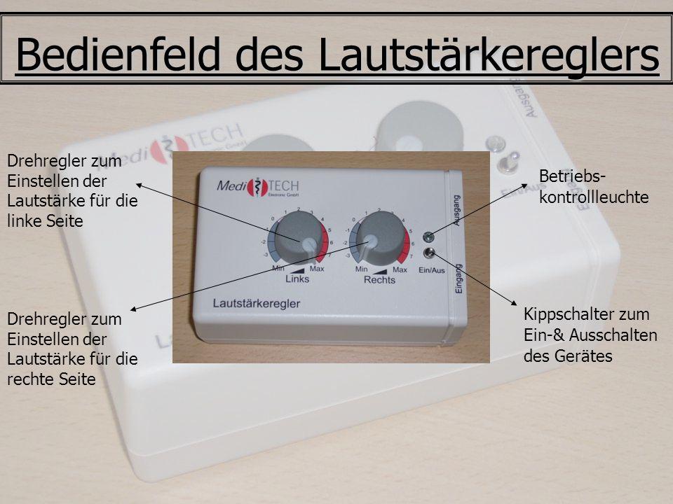 Bedienfeld des Lautstärkereglers Drehregler zum Einstellen der Lautstärke für die rechte Seite Drehregler zum Einstellen der Lautstärke für die linke