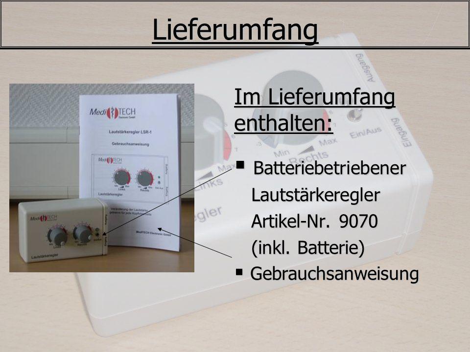 Lieferumfang Im Lieferumfang enthalten: Batteriebetriebener Batteriebetriebener Lautstärkeregler Lautstärkeregler Artikel-Nr. 9070 Artikel-Nr. 9070 (i