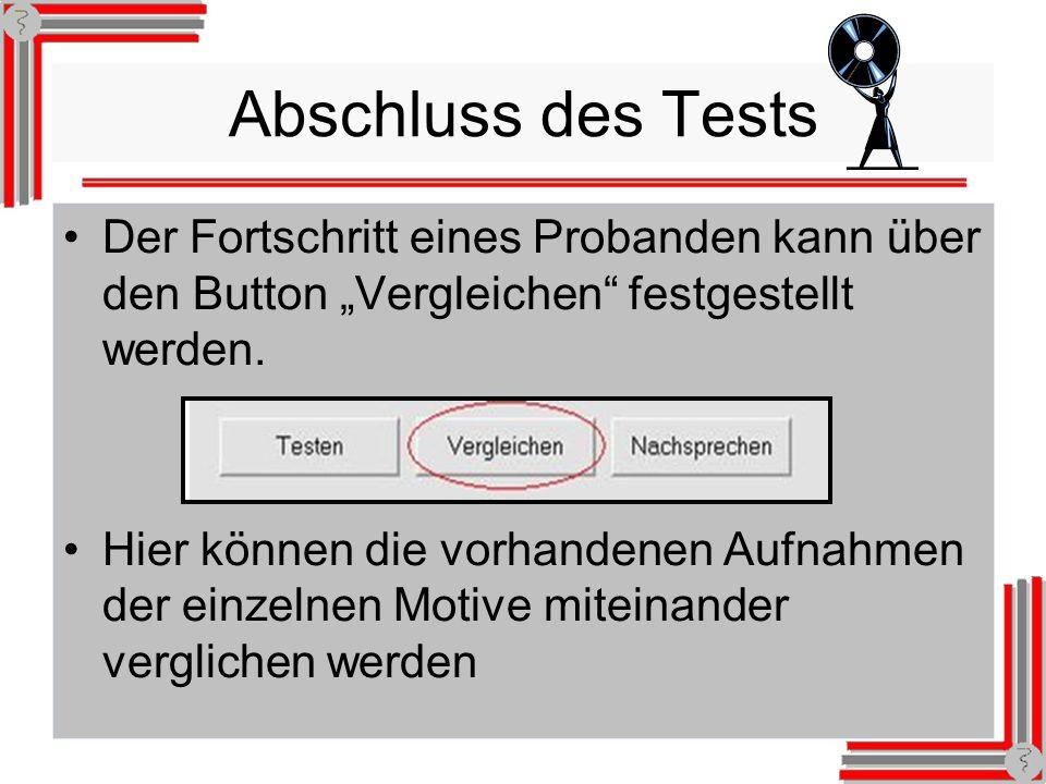 11 Abschluss des Tests Der Fortschritt eines Probanden kann über den Button Vergleichen festgestellt werden.