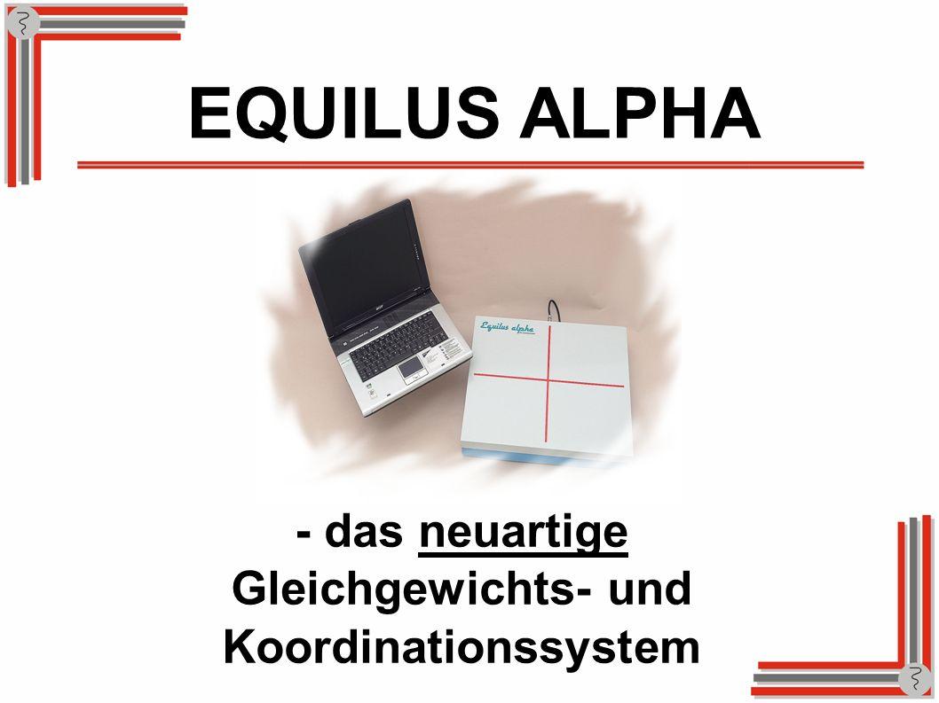 EQUILUS ALPHA - das neuartige Gleichgewichts- und Koordinationssystem
