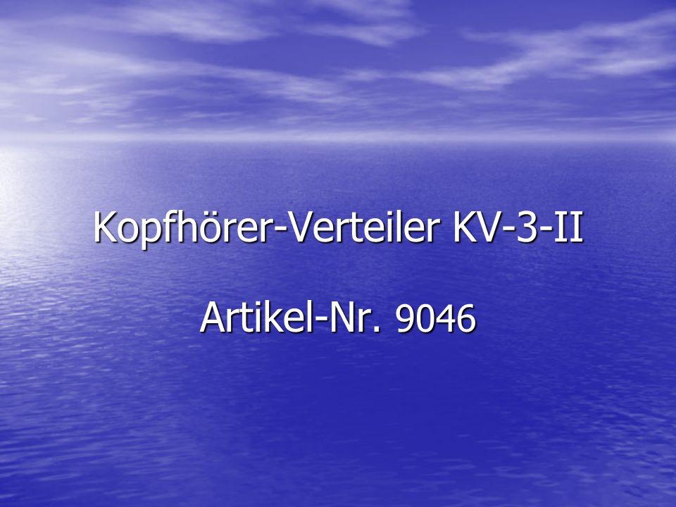 Kopfhörer-Verteiler KV-3-II Artikel-Nr. 9046