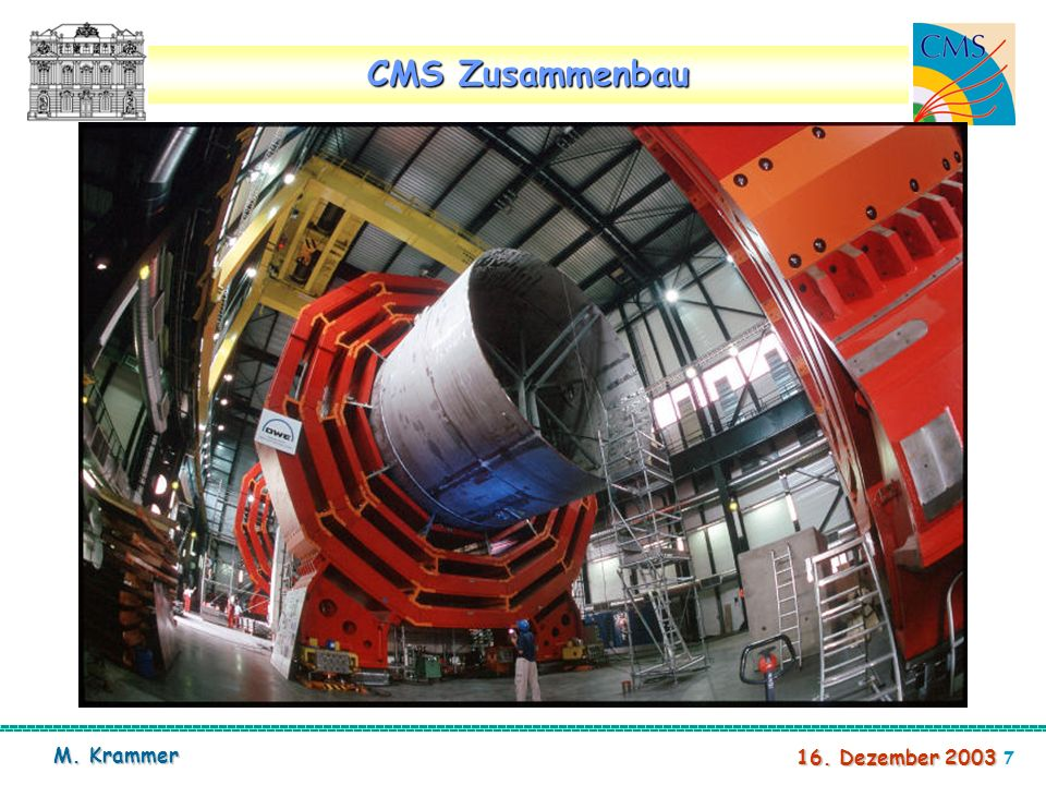 8 16. Dezember 2003 M. Krammer CMS Construction site