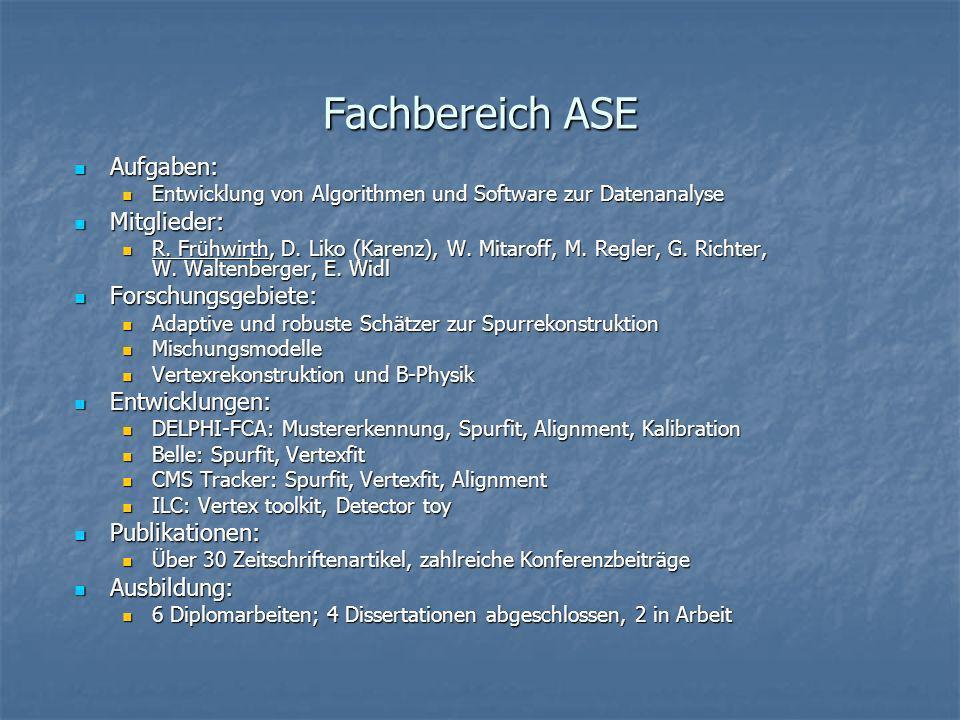 Fachbereich ASE Aufgaben: Aufgaben: Entwicklung von Algorithmen und Software zur Datenanalyse Entwicklung von Algorithmen und Software zur Datenanalys