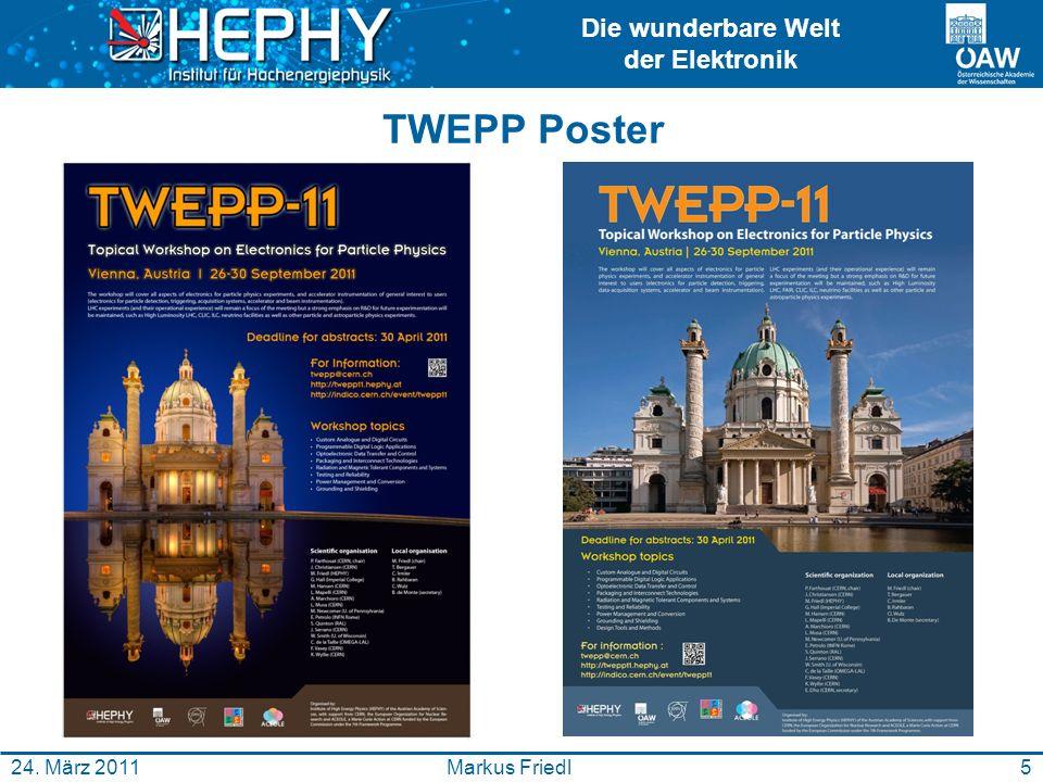 Die wunderbare Welt der Elektronik 5Markus Friedl24. März 2011 TWEPP Poster