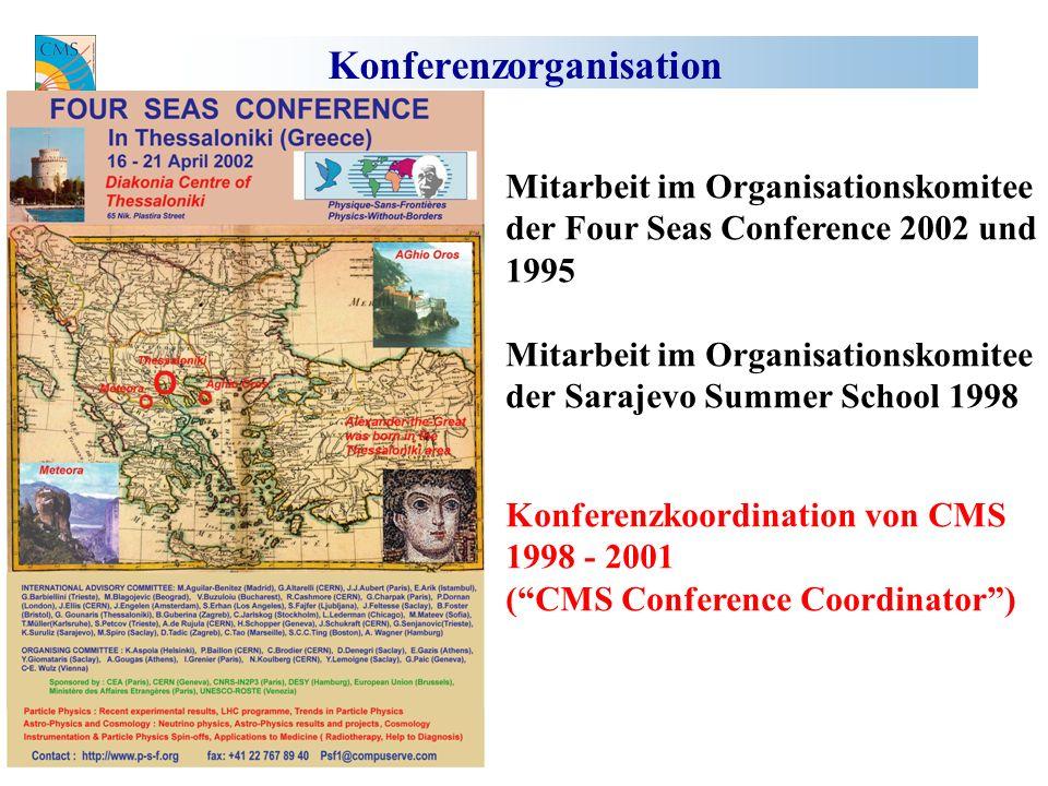 Konferenzorganisation Mitarbeit im Organisationskomitee der Four Seas Conference 2002 und 1995 Mitarbeit im Organisationskomitee der Sarajevo Summer School 1998 Konferenzkoordination von CMS 1998 - 2001 (CMS Conference Coordinator)