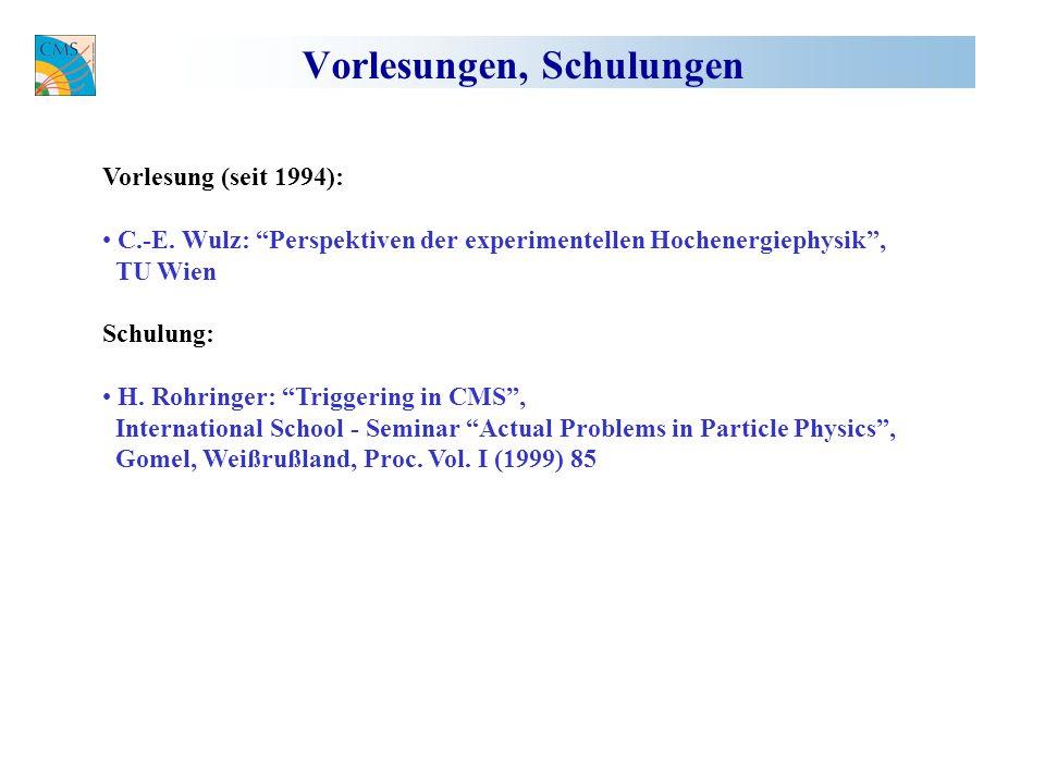 Vorlesungen, Schulungen Vorlesung (seit 1994): C.-E.