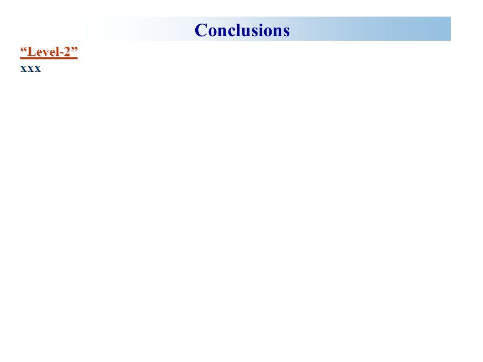 Conclusions Level-2 xxx