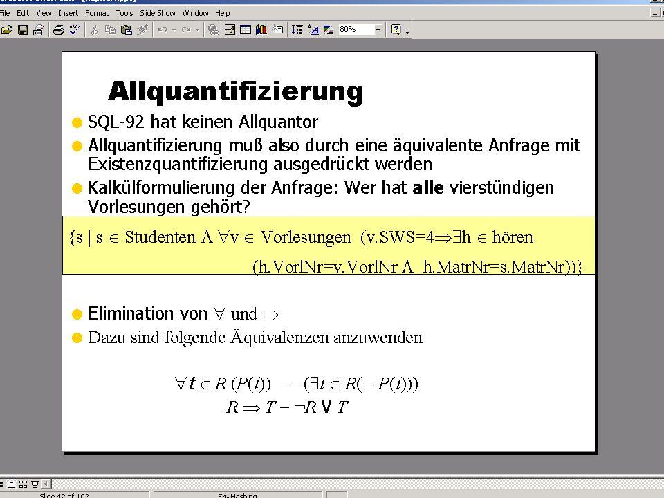 WS 2013/14 Datenbanksysteme Do 17:00 – 18:30 R 1.007 © Bojan Milijaš, 07.11.2013Vorlesung #6 - SQL (Teil 3)