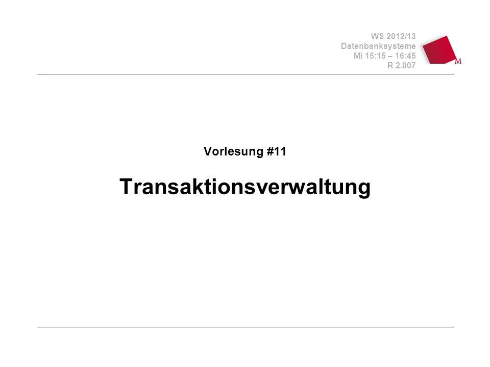 WS 2012/13 Datenbanksysteme Mi 15:15 – 16:45 R 2.007 © Bojan Milijaš, 07/14.12.2012 Fahrplan Anforderungen an die Transaktionsverwaltung Behebung von Fehlersituationen (Recovery) Synchronisation Operationen auf der Transaktionsebe BOT (begin of transaction) COMMIT ABORT (auch ROLLBACK) Eigenschaften von Transaktionen (ACID Paradigma) Atomicity, Consistency, Isolation, Durability Transaktionsverwaltung in SQL Zustandsübergänge einer Transaktion Ausblick Vorlesung #12