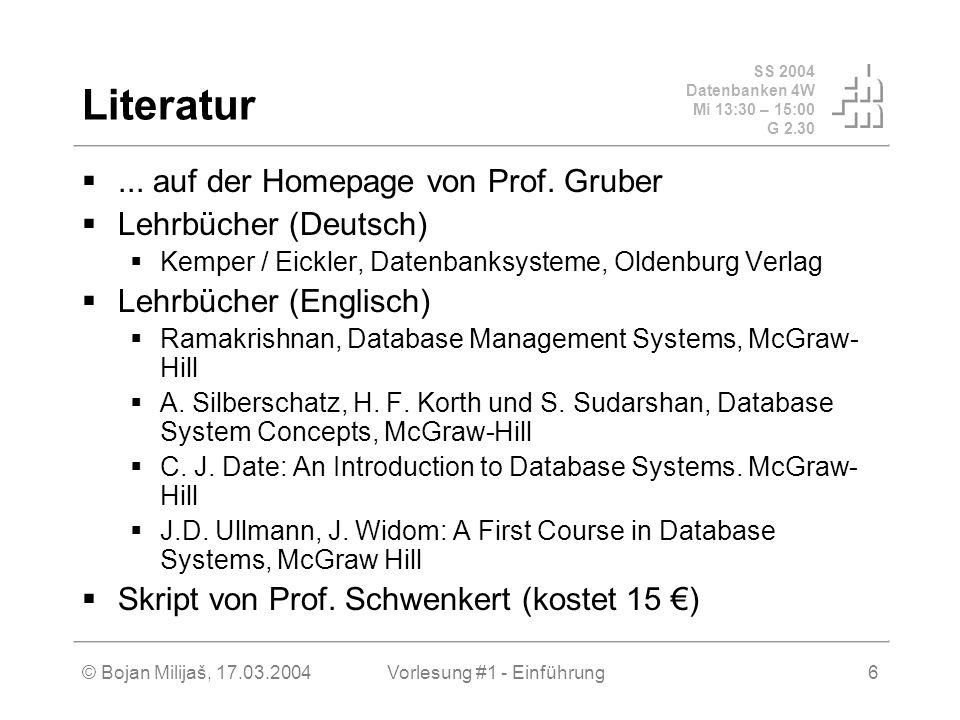 SS 2004 Datenbanken 4W Mi 13:30 – 15:00 G 2.30 © Bojan Milijaš, 17.03.2004Vorlesung #1 - Einführung27 Datenbank-Administrator DBA (2) DBA Aufgaben (fortgesetzt) Tuning – Optimierung und Verbesserung der Performance Planung und Durchführung der Wartungsarbeiten (Online und Offline Betrieb) Einspielen von Software-Erneuerungen (Patches, Upgrades), Kontakt zum Hersteller und Vertreiber des DBMS Laden von großen Datenmengen (Daten-Export und Import) Datenbank-Migrationen (Überführung der Datenbanken von einem kommerziellen System in das andere) In der Regel keine Aufgabe des/r DBA(s) Entwurf des logischen Datenbankschemas, geht bei der meist eingesetzten Standardsoftware gar nicht, zu komplex bzw.