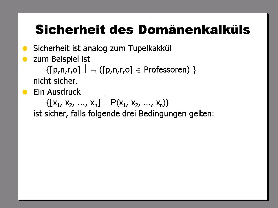 WS 2007/08 Datenbanksysteme Mi 17:00 – 18:30 R 1.007 © Bojan Milijaš, 17.10.2007Vorlesung #2 - Das relationale Modell38