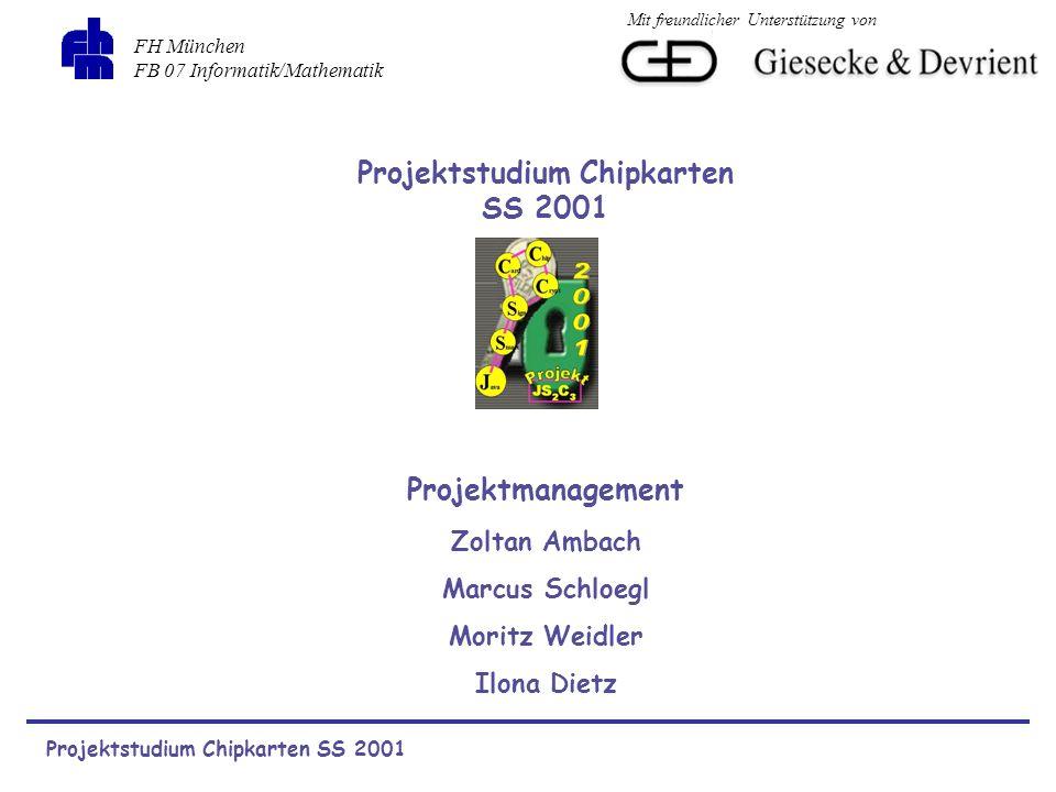 Projektstudium Chipkarten SS 2001 Projektmanagement 3.