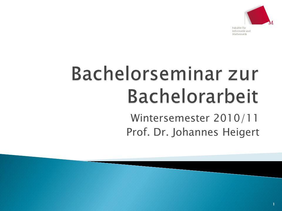 Wintersemester 2010/11 Prof. Dr. Johannes Heigert 1