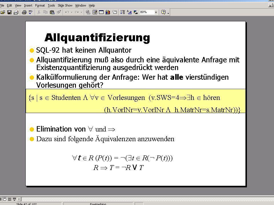 WS 2007/08 Datenbanksysteme Mi 17:00 – 18:30 R 1.007 © Bojan Milijaš, 07.11.2007Vorlesung #5 - SQL (Teil 2)23