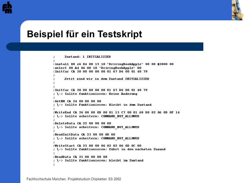 Fachhochschule München, Projektstudium Chipkarten SS 2002 Beispiel für ein Testskript