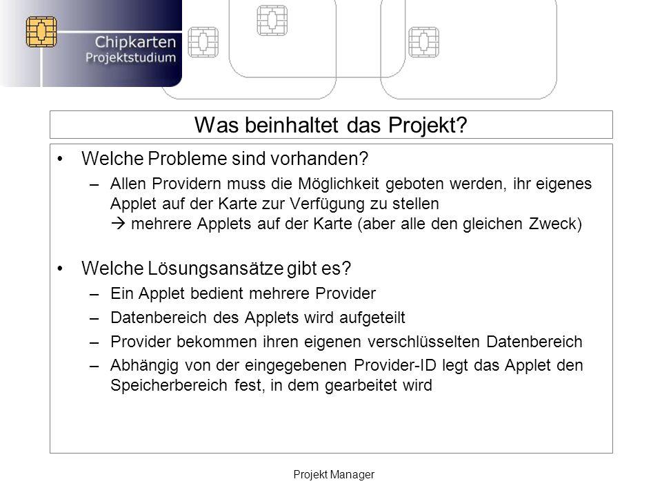 Was beinhaltet das Projekt. Welche Probleme sind vorhanden.