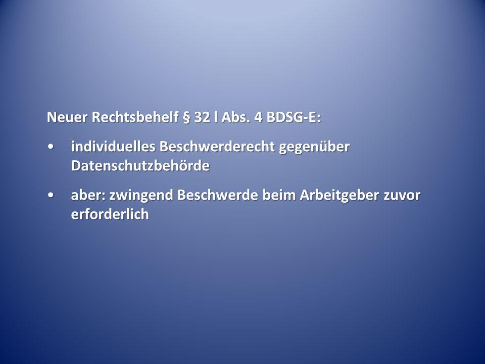 Neuer Rechtsbehelf § 32 l Abs.