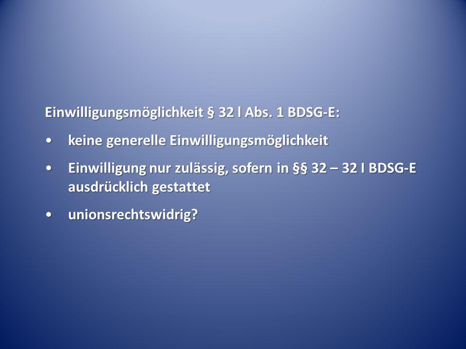 Einwilligungsmöglichkeit § 32 l Abs.