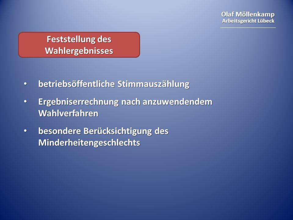 Olaf Möllenkamp Arbeitsgericht Lübeck Feststellung des Wahlergebnisses betriebsöffentliche Stimmauszählung betriebsöffentliche Stimmauszählung Ergebni