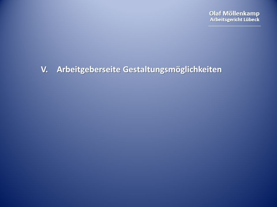 Olaf Möllenkamp Arbeitsgericht Lübeck V. Arbeitgeberseite Gestaltungsmöglichkeiten