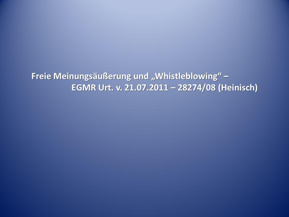 Freie Meinungsäußerung und Whistleblowing – EGMR Urt. v. 21.07.2011 – 28274/08 (Heinisch)