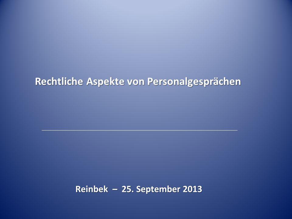 Rechtliche Aspekte von Personalgesprächen Reinbek – 25. September 2013