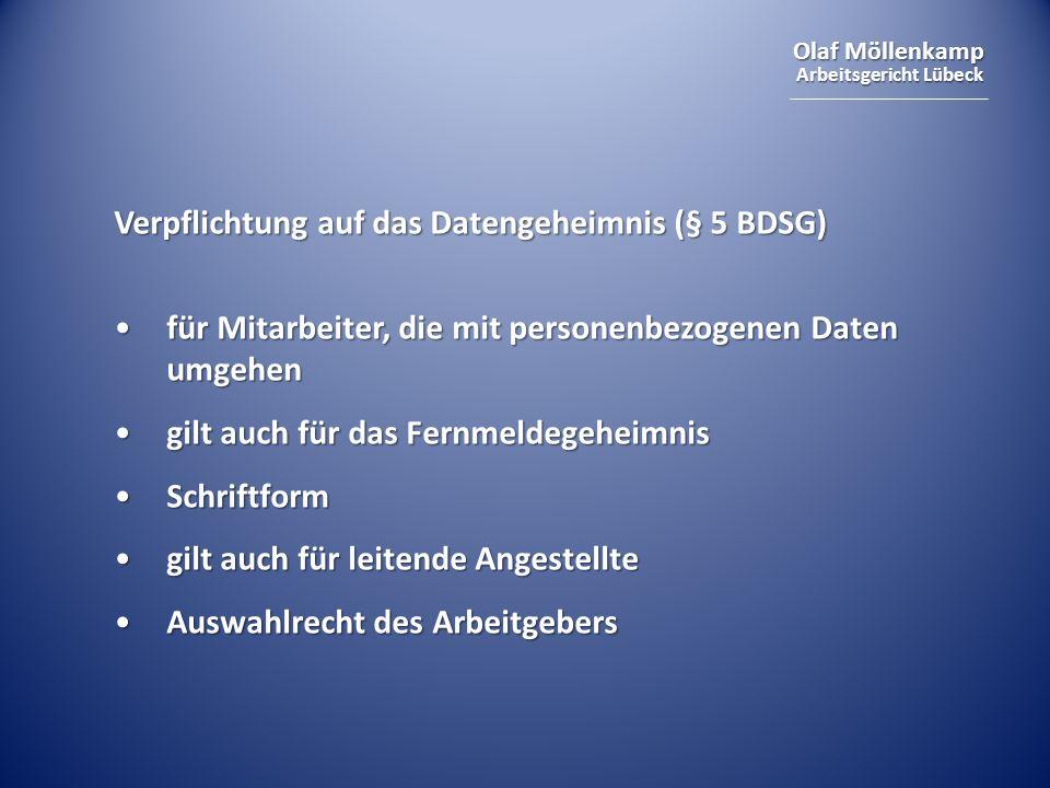 Olaf Möllenkamp Arbeitsgericht Lübeck Verpflichtung auf das Datengeheimnis (§ 5 BDSG) für Mitarbeiter, die mit personenbezogenen Daten umgehenfür Mita