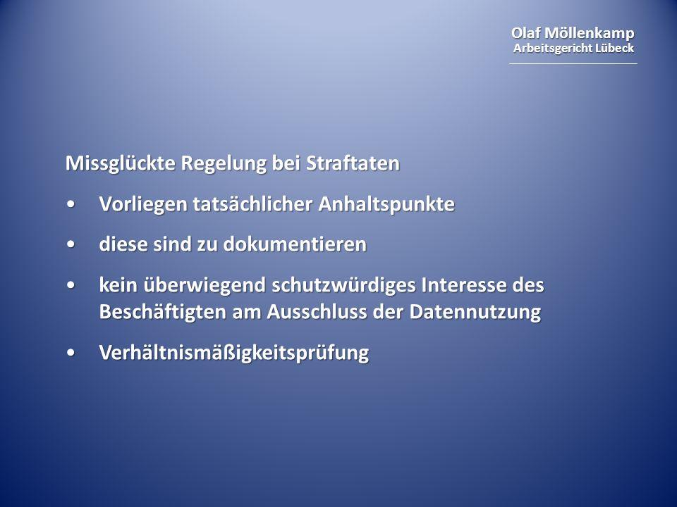 Olaf Möllenkamp Arbeitsgericht Lübeck Missglückte Regelung bei Straftaten Vorliegen tatsächlicher AnhaltspunkteVorliegen tatsächlicher Anhaltspunkte d