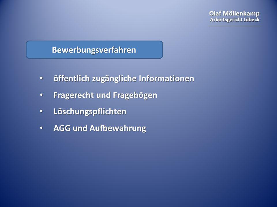 Olaf Möllenkamp Arbeitsgericht Lübeck Bewerbungsverfahren öffentlich zugängliche Informationen öffentlich zugängliche Informationen Fragerecht und Fra
