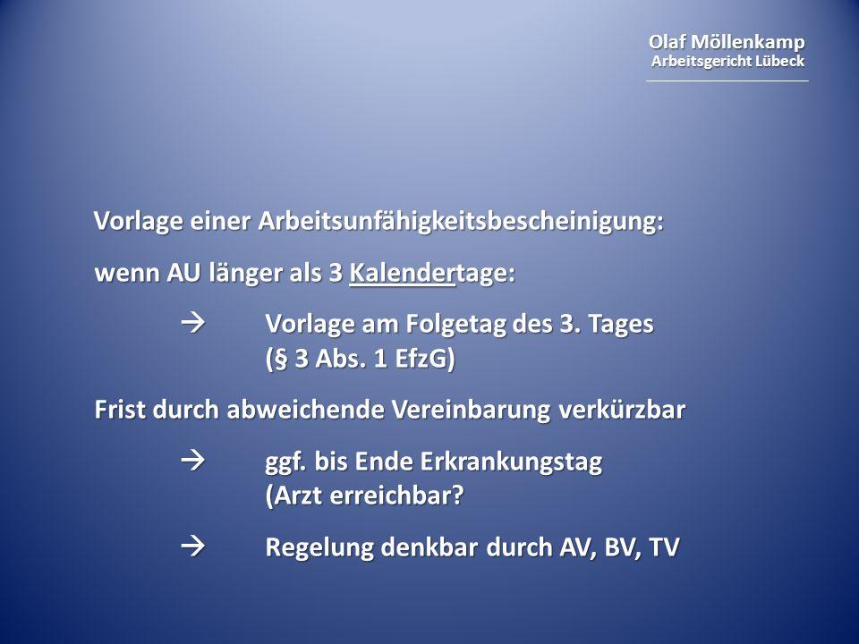 Olaf Möllenkamp Arbeitsgericht Lübeck Falls MDK-Ergebnis AU nicht stützt: Rückforderung der Efz nach § 812 ff.
