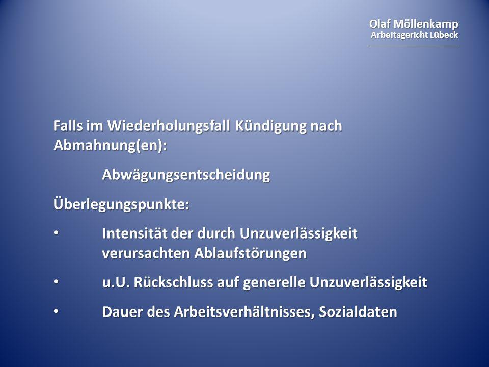 Olaf Möllenkamp Arbeitsgericht Lübeck Prüfungsschema erweitert: 1.negative gesundheitliche Prognose (1) indizielle Prognose (2) Widerlegung möglich (3) ggf.