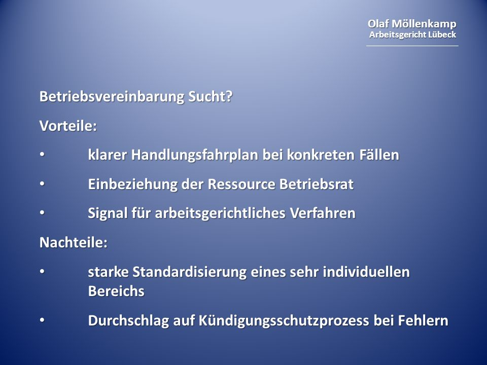 Olaf Möllenkamp Arbeitsgericht Lübeck Betriebsvereinbarung Sucht.