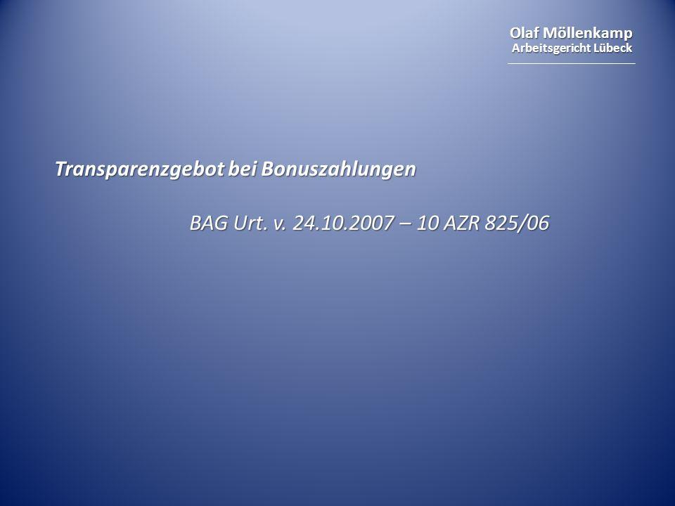 Olaf Möllenkamp Arbeitsgericht Lübeck Transparenzgebot bei Bonuszahlungen BAG Urt.