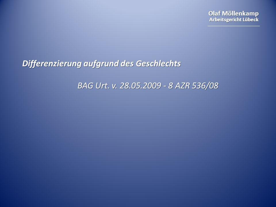 Olaf Möllenkamp Arbeitsgericht Lübeck Differenzierung aufgrund des Geschlechts BAG Urt.