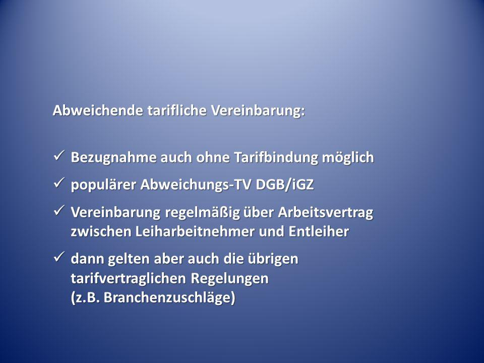 Abweichende tarifliche Vereinbarung: Bezugnahme auch ohne Tarifbindung möglich Bezugnahme auch ohne Tarifbindung möglich populärer Abweichungs-TV DGB/
