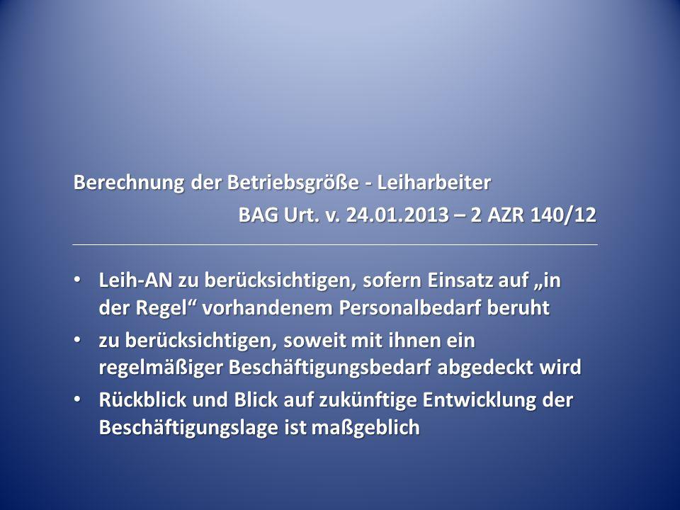 Berechnung der Betriebsgröße - Leiharbeiter BAG Urt.
