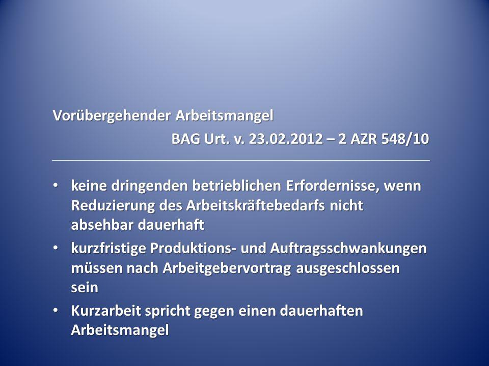Vorübergehender Arbeitsmangel BAG Urt.v.