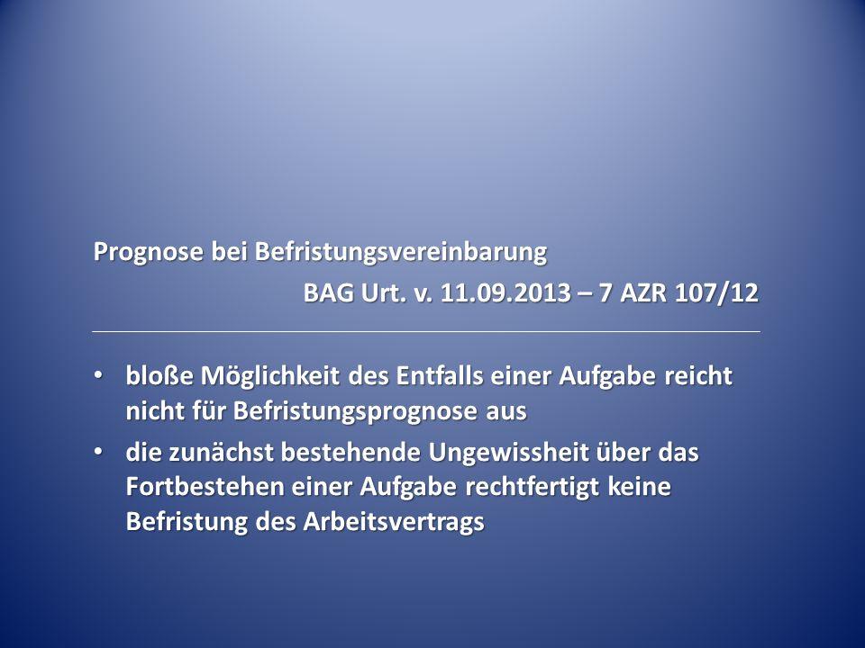 Prognose bei Befristungsvereinbarung BAG Urt.v.