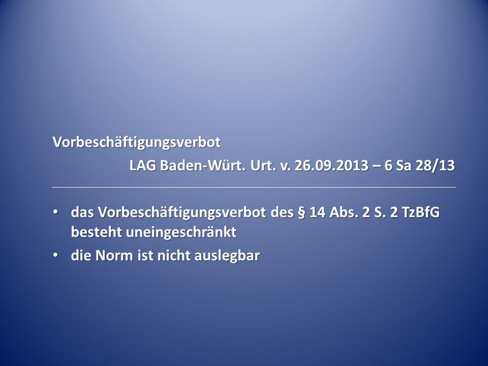 Vorbeschäftigungsverbot LAG Baden-Würt.Urt. v.
