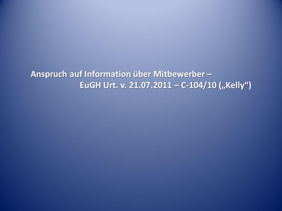 Anspruch auf Information über Mitbewerber – EuGH Urt. v. 21.07.2011 – C-104/10 (Kelly)