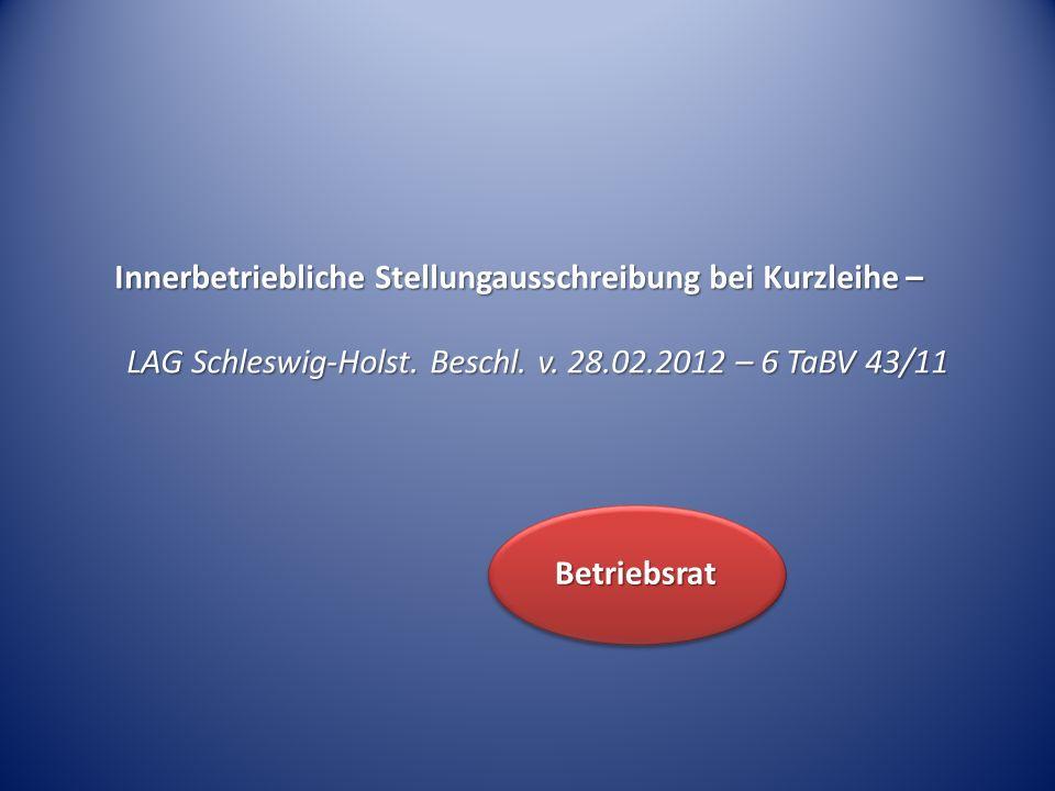 Innerbetriebliche Stellungausschreibung bei Kurzleihe – LAG Schleswig-Holst.
